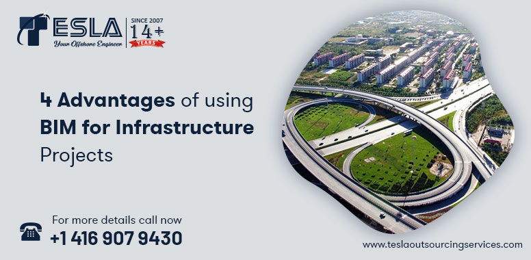4 Advantages of using BIM for Infrastructure Projects