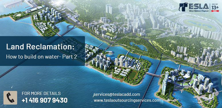 Land Reclamation: How to build on water- Part 2